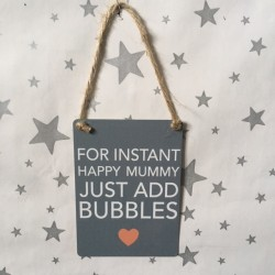For instant happy mummy...